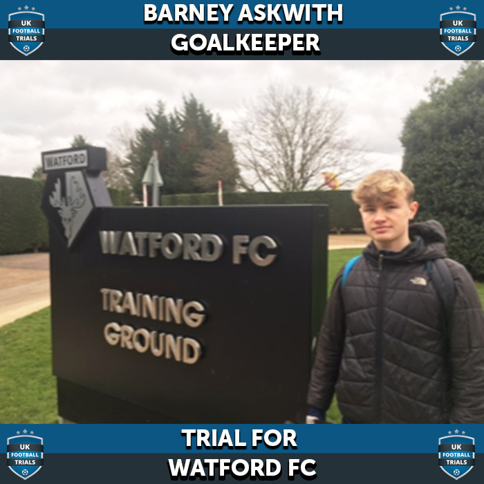 Barney Askwith - Aged 15 - Trial for Premier League Academy Watford FC