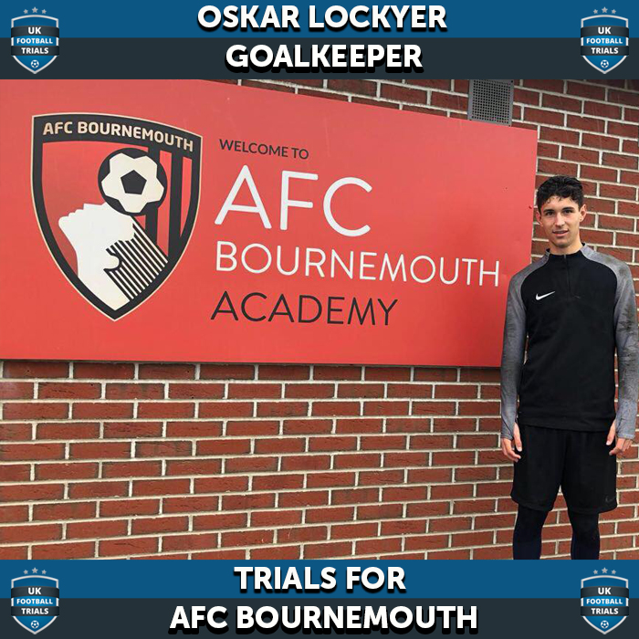Oskar Lockyer - Aged 15 - Trials for AFC Bournemouth and Accrington Stanley