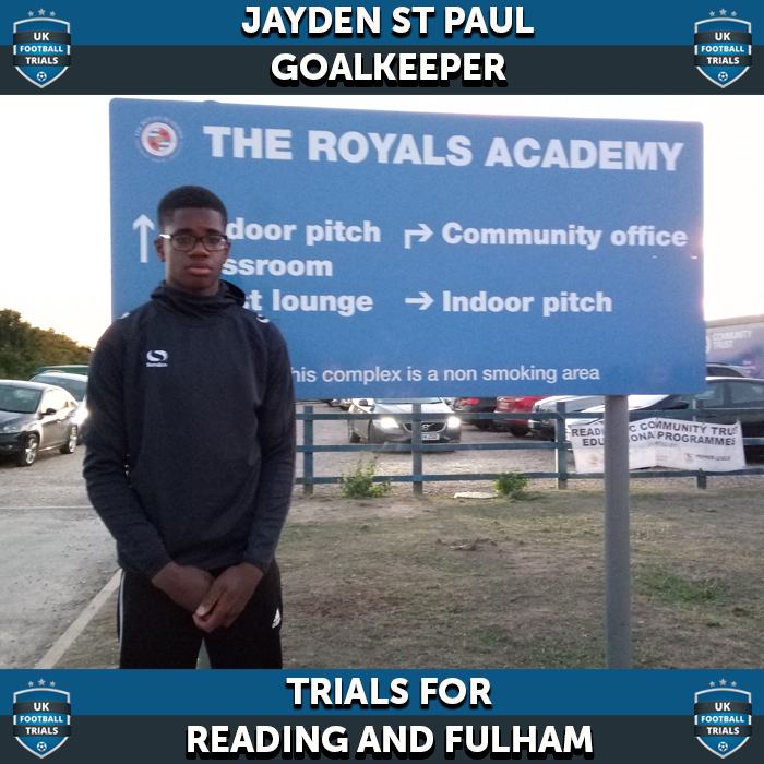 Jayden St Paul - Aged 14 - Trials for Reading & Fulham