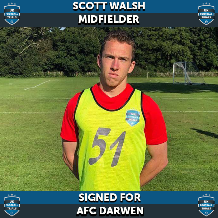 Scott Walsh - Aged 20 - Signed for AFC Darwen