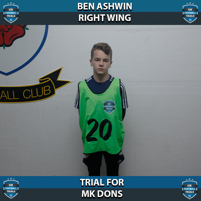 Ben Ashwin - Aged 13 - Trial for MK Dons