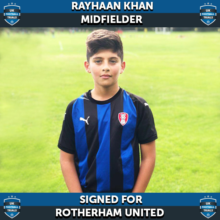 Rayhaan Khan - Aged 12 - SIGNED for Rotherham United