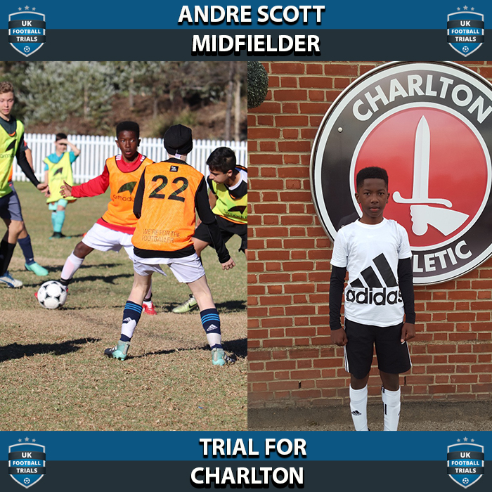 Andre Scott - Aged 13 - Trial for Charlton Athletic
